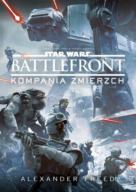 RECENZJA KSIĄŻKI – Battlefront. Kompania Zmierzch