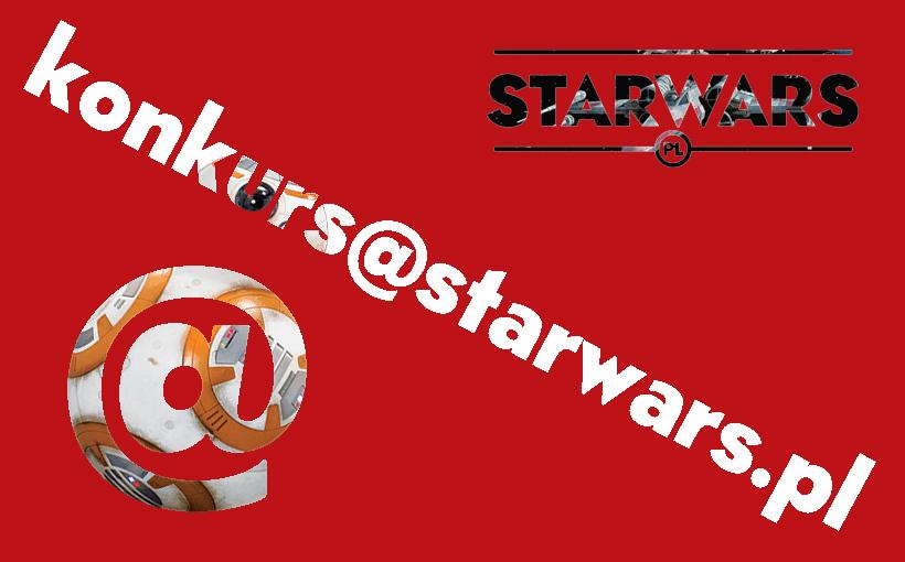 KONKURS – @ od starwars.pl