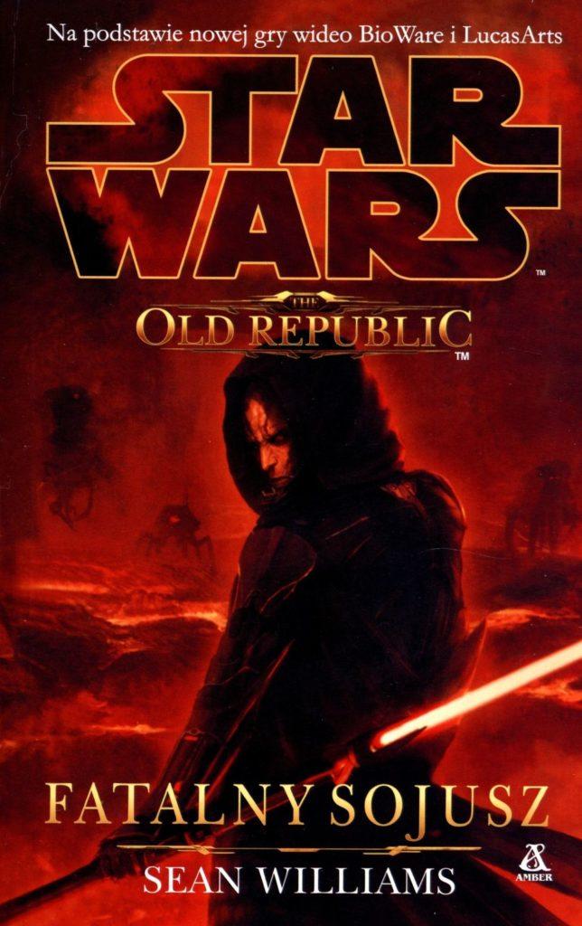 RECENZJA KSIĄŻKI - The Old Republic: Fatalny Sojusz