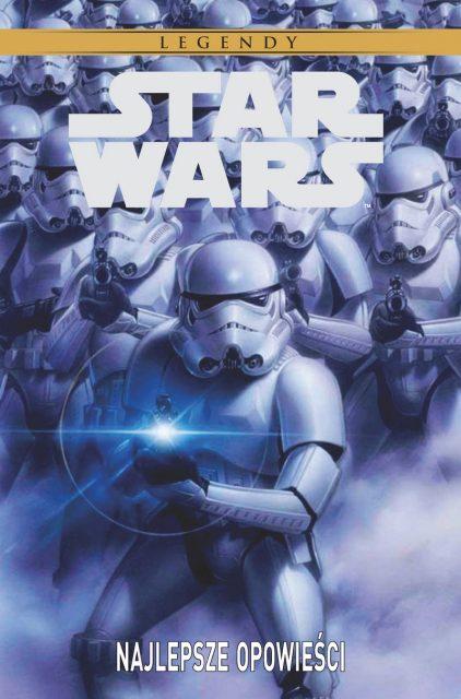 Star Wars Legendy Najlepsze Opowieści