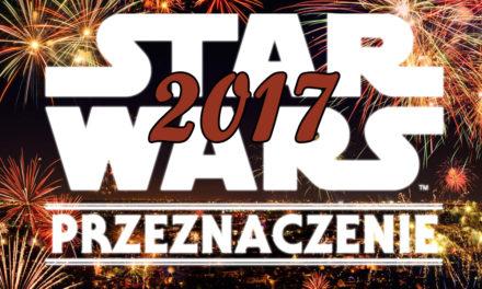 Star Wars Przeznaczenie – co czeka nas w 2017 roku