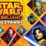 RECENZJA WYDAWNICTWA – Star Wars Rebelianci Pocztówki