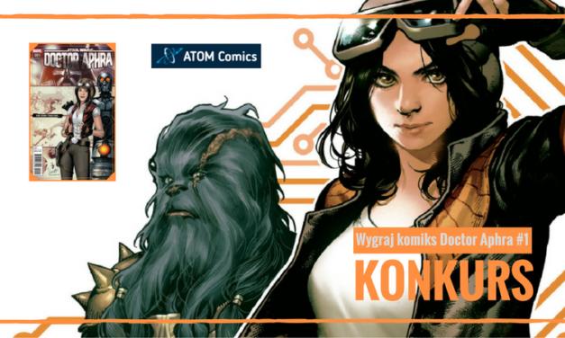KONKURS – Doctor Aphra #1 od ATOM Comics