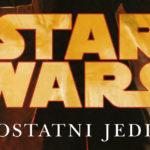 Ostatni nie po raz pierwszy, czyli raz jeszcze o The Last Jedi