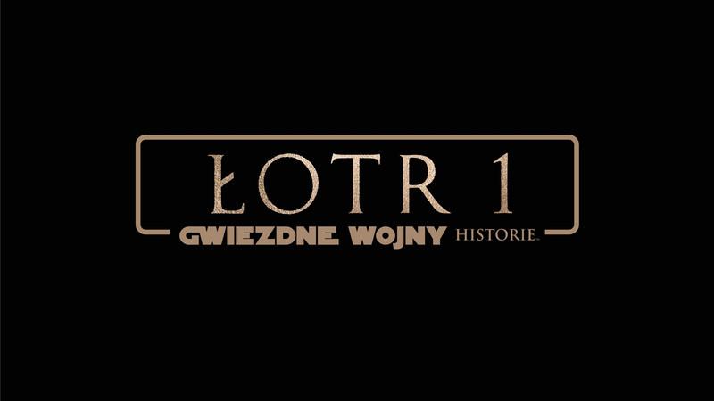 Czy Łotr 1 pojawi się na DVD i Blu-ray już w marcu?