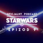 "PODCAST – Epizod 9: Star Wars v Fizyka (feat. Piotr ""Astrofaza"" Kosek)"