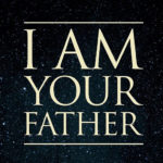 RECENZJA FILMU – I am your father