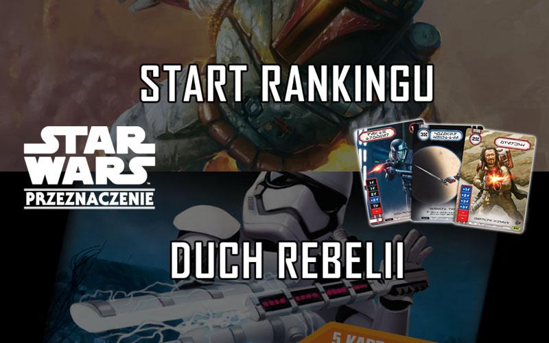 Start rankingu i przedpremiera Ducha Rebelii