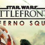STAR WARS: BATTLEFRONT II – INFERNO SQUAD