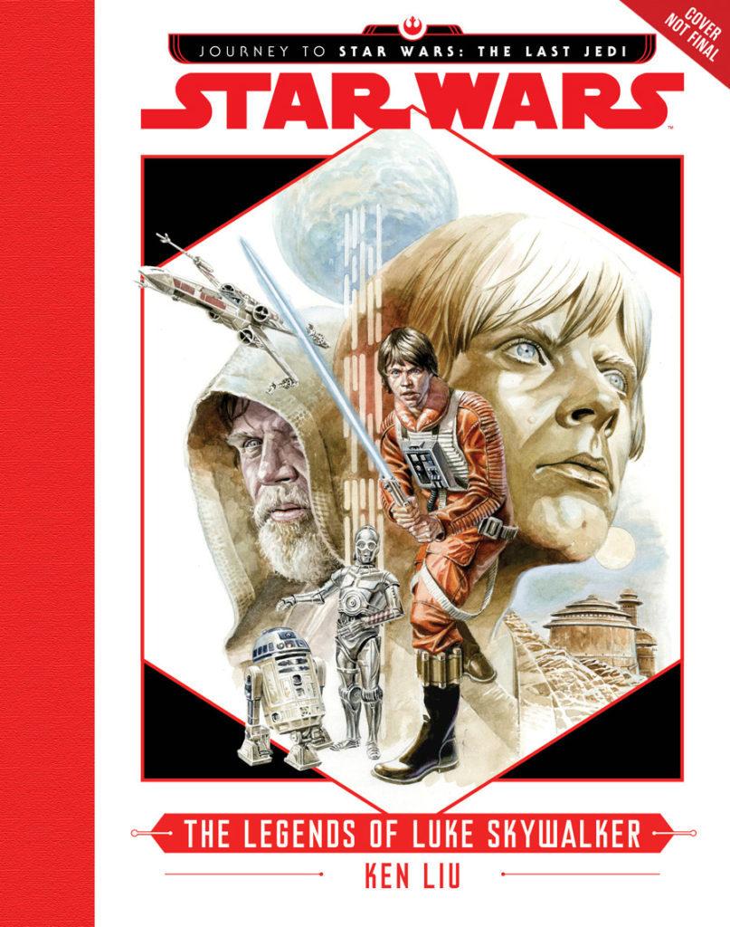 THE LEGENDS OF LUKE SKYWALKER - Nowa, kanoniczna powieść Star Wars