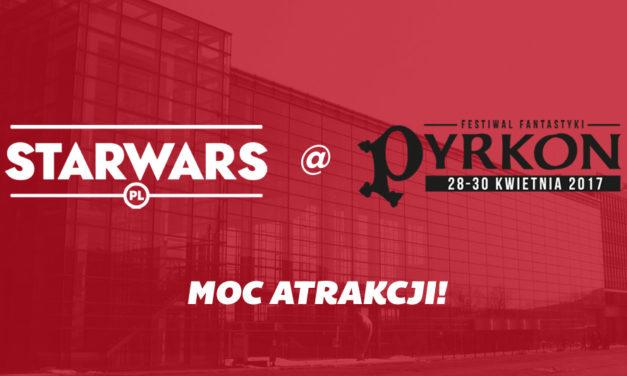 Starwars.pl na Festiwalu Fantastyki Pyrkon 2017. Poznaj szczegóły!