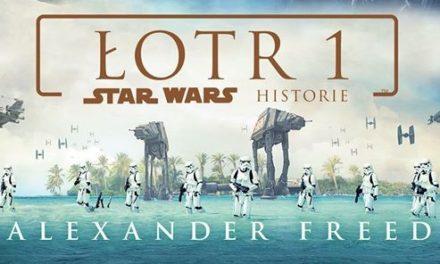 RECENZJA KSIĄŻKI – Łotr 1. Star Wars Historie