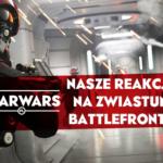 Zwiastun Battlefront 2 – wrażenia redaktorów