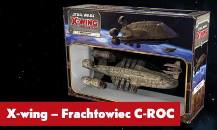 Frachtowiec C-ROC – nowy dodatek do Star Wars X-Wing