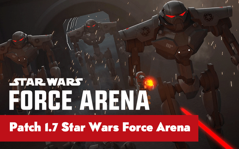 Patch 1.7 do Star Wars Force Arena