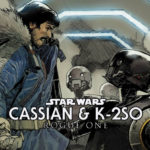 RECENZJA KOMIKSU – Rogue One: Cassian & K-2SO