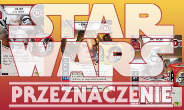 Star Wars: Przeznaczenie – Najlepsze talie, cz.3