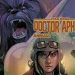 RECENZJA KOMIKSU – Doctor Aphra Annual 001