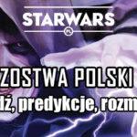 Mistrzostwa Polski Star Wars: Przeznaczenie!