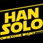 Han Solo: Gwiezdne Wojny historie – oto polski tytuł