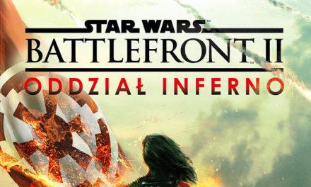 Oddział Inferno wkracza do akcji! Zapowiedź od Uroboros