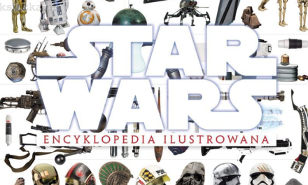 Encyklopedia Ilustrowana Star Wars – RECENZJA