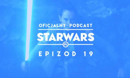 PODCAST – Epizod 19: Sceny wycięte z Ostatniego Jedi