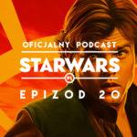 PODCAST – Epizod 20: Han Solo-wy film