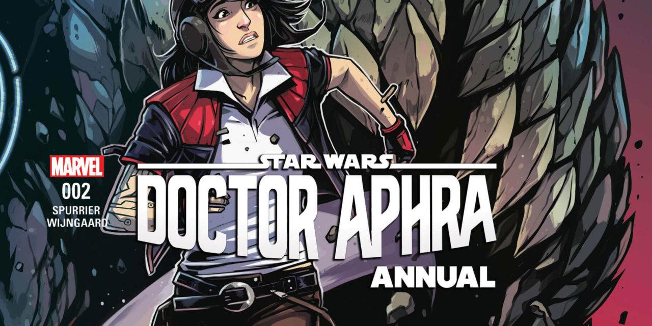 Doctor Aphra Annual 002 | Recenzja komiksu