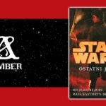 """#CzytamyLegendy, czyli recenzja książki """"Ostatni Jedi"""""""