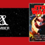 """#CzytamyLegendy, czyli recenzja książki """"Luke Skywalker i cienie Mindora"""""""