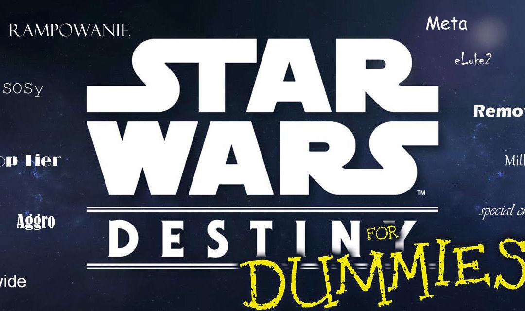 Słowniczek dla początkujących   Star Wars: Przeznaczenie