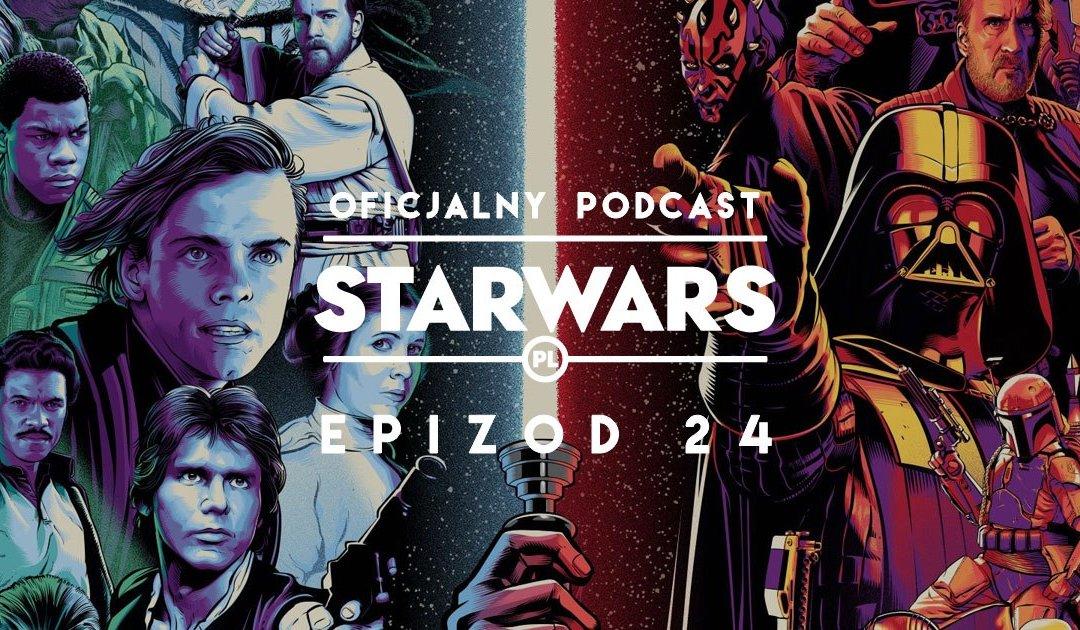 PODCAST – Epizod 24: Star Wars Celebration 2019