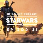 PODCAST – Epizod 31: Premiera serialu The Mandalorian