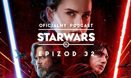 PODCAST – Epizod 32: Ostatni Jedi po latach