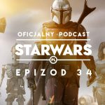 PODCAST – Epizod 34: The Mandalorian S01