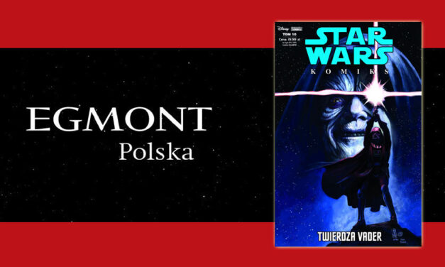 """Twierdza Vader"" | Premiera Star Wars Komiks Tom 10"